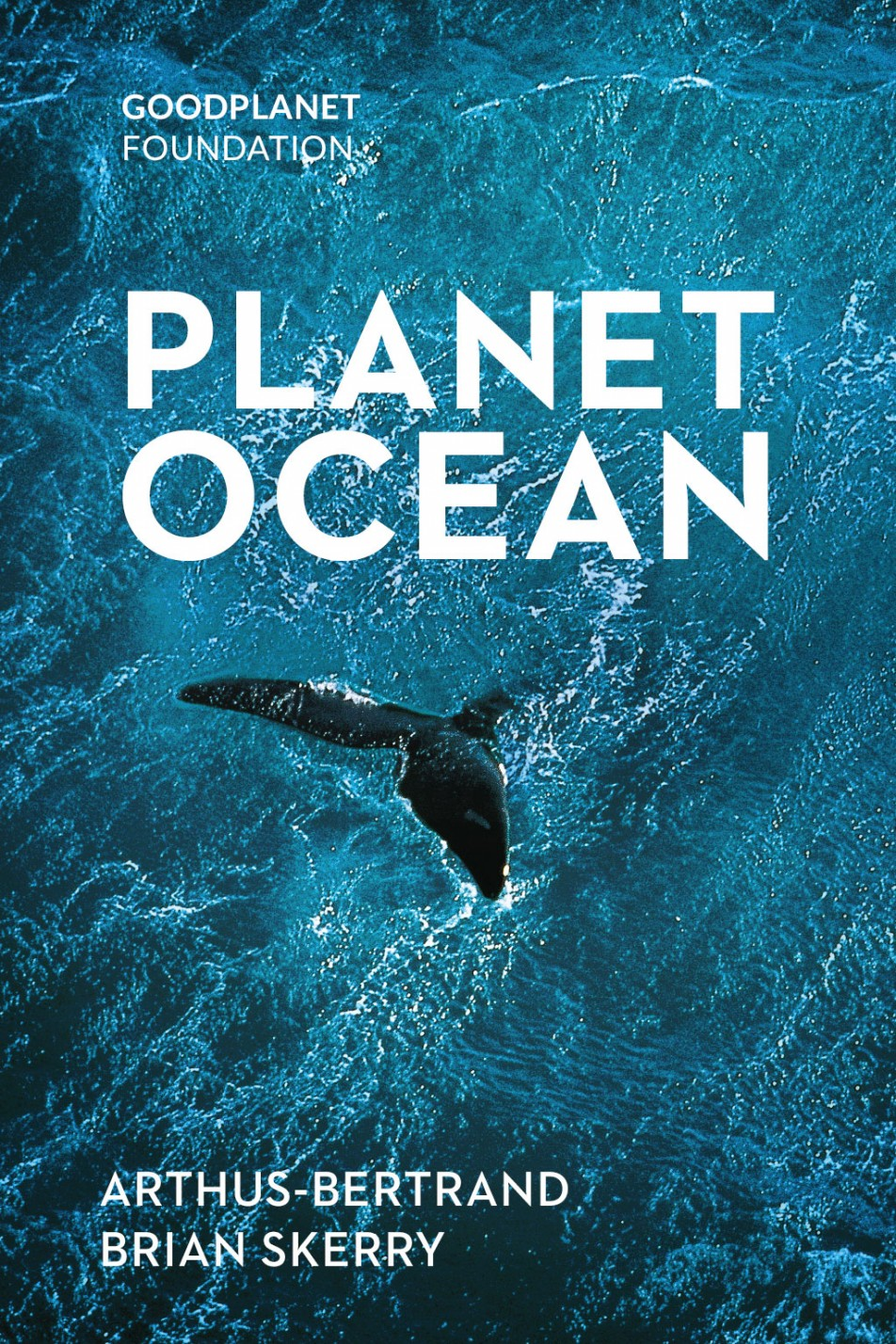 Planete Oceans Yann Arthus Bertrand